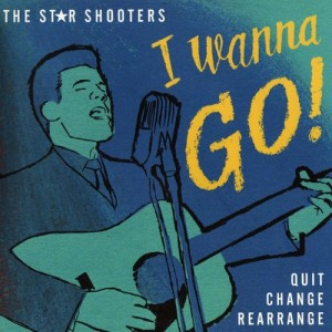 Star Shooters ,The - I Wanna Go + 1